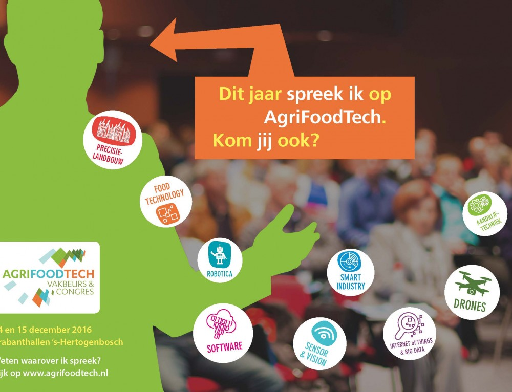 Did you already plan your visit at the AgriFoodTech fair and congres in december 14th and 15th?